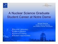 A Nuclear Science Graduate Student Career at Notre Dame - ISNAP ...