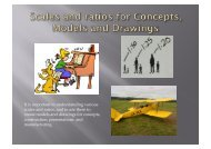 It is important to understanding various scales and ratios, and to use ...