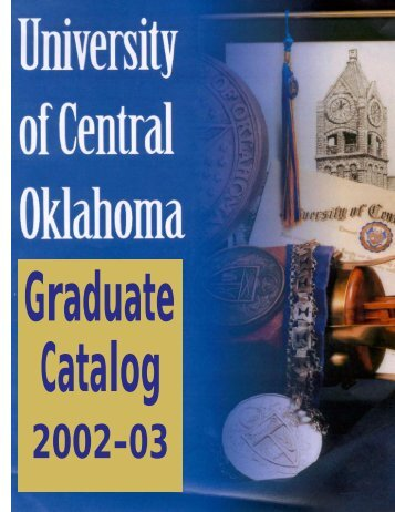 1 Graduate Catalog, 2002-2003 University of Central Oklahoma