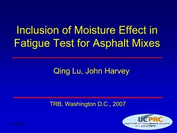 Inclusion of Moisture Effect in Fatigue Test for Asphalt Mixes