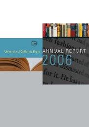 Fiscal Year 2006 (PDF) - University of California Press