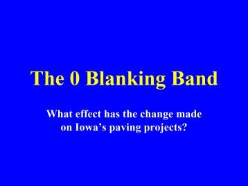The 0 Blanking Band