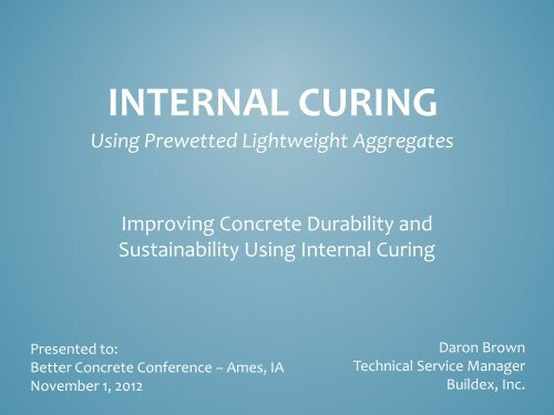 Internal Curing - Conference Planning and Management