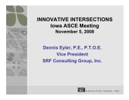 INNOVATIVE INTERSECTIONS Iowa ASCE Meeting - Conference ...
