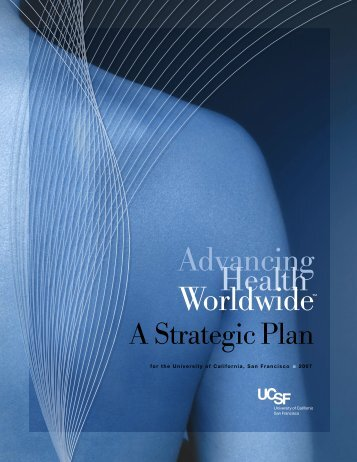 Advancing Health Worldwide - University of California, San Francisco