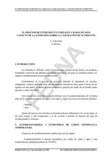 EL PROCESO DE EXTRUSIÓN EN CEREALES Y HABAS DE SOJA ...