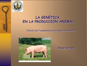 LA GENÉTICA EN LA PRODUCCIÓN ANIMAL: DEFINICIÓN