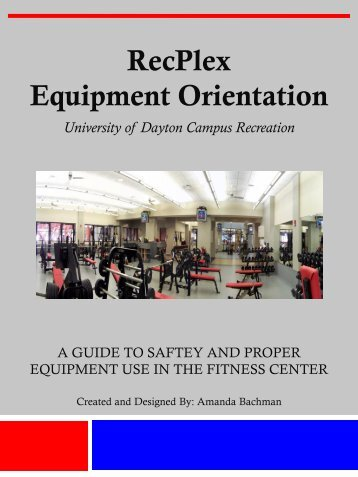 Equipment Orientation Help Guide - University of Dayton