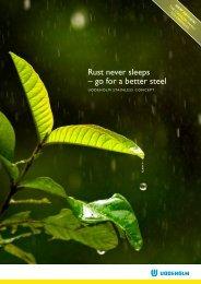 – go for a better steel Rust never sleeps - Uddeholm