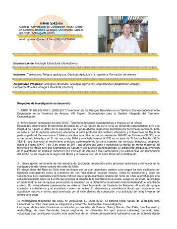 JORGE QUEZADA Geólogo, Universidad de Concepción (1996 ...
