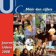 Jaarverslag Udens College 2008 Méér dan cijfers