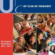 Strategisch BeleidsPlan 2010 2014 - Udens College