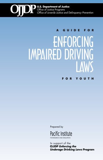 Enforcing Impaired Driving Laws - Underage Drinking Enforcement ...