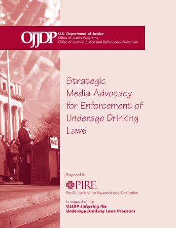 Strategic Media Advocacy for Enforcement of Underage Drinking Laws