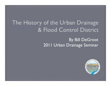 History of Urban Drainage and Flood Control District