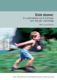 Siste skanse: En undersøkelse om 3-5-åringer som ikke ... - Udir.no