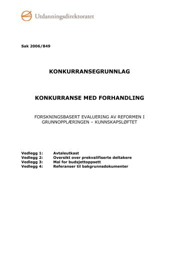 Konkurransegrunnlag - forskningsbasert evaluering av ... - Udir.no