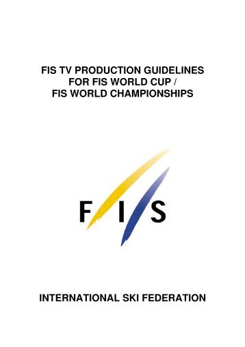 FIS TV Productionguidelines E 05 - International Ski Federation