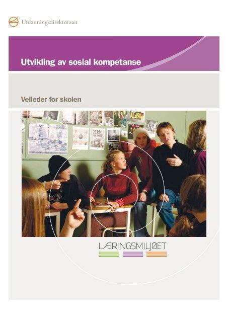 813fecef Utvikling av sosial kompetanse - veileder for skolen - Udir.no