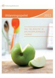 Utdanningsspeilet 2011 Utdanningsspeilet 2012 - Udir.no