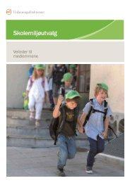 Veileder for skolemiljøutvalg - Udir.no