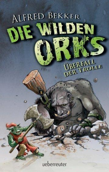 DIE WILDEN ORKS - Ueberreuter