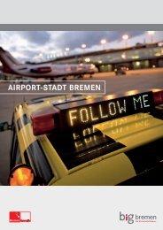 airport-stadt bremen - WFB Wirtschaftsförderung Bremen GmbH