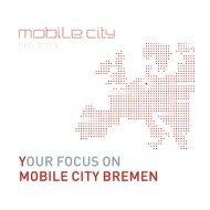 Bremen. Mobile City - WFB Wirtschaftsförderung Bremen GmbH