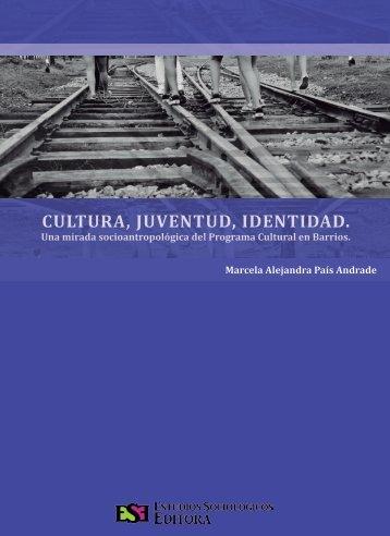 Cultura, Juventud e Identidad - Centro de Estudios Avanzados en ...