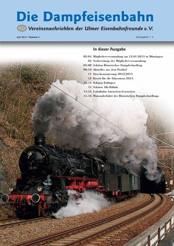 Ausgabe 1/2013 - Ulmer Eisenbahnfreunde eV