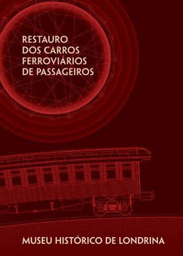 Restauro dos Carros Ferroviários de Passageiros - Universidade ...