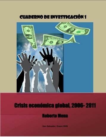 Crisis económica global, 2006-2011 - Universidad de El Salvador