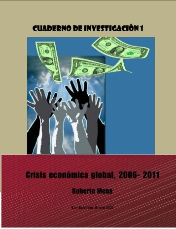 Crisis económica global, 2006- 2011 - Universidad de El Salvador