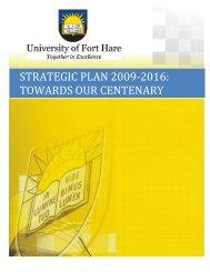 strategic plan 2009-2016 - University of Fort Hare