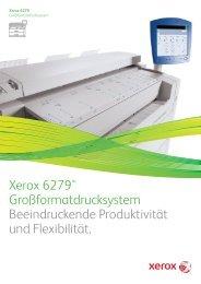 Broschüre - Xerox 6279 Großformatdrucksystem (PDF ... - Faktor X