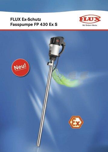 FLUX Ex-Schutz Fasspumpe FP 430 Ex S - Flux Geräte Gmbh