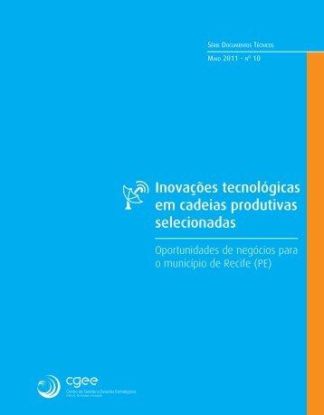Inovações tecnológicas em cadeias produtivas selecionadas - CGEE