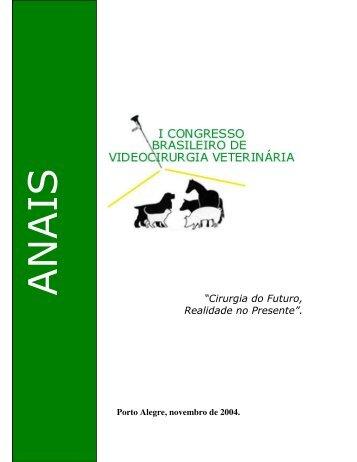 Anais do I Congresso de Videociurgia Veterinária - UFRGS