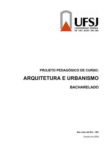 projeto pedagógico de curso: arquitetura e urbanismo ... - UFSJ