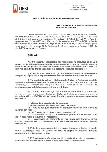 RESOLUÇÃO No 022, de 13 de dezembro de 2006. Fixa ... - UFSJ