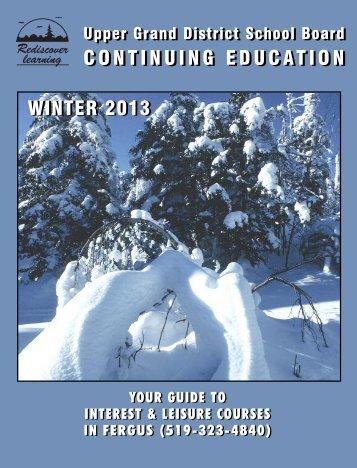 CoNTINUING EDUCaTIoN CoNTINUING EDUCaTIoN WINTER 2013