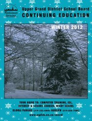 ContinUinG eDUCation Winter 2012 - Upper Grand District School ...