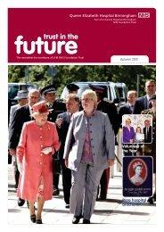 Trust in the Future, Autumn 2012 - University Hospitals Birmingham ...