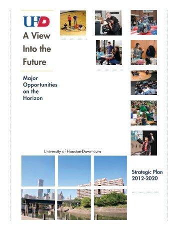 UHD Strategic Plan - the University of Houston-Downtown!