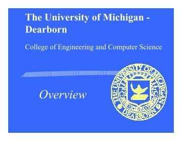 Overview - University of Michigan - Dearborn: College of Engineering