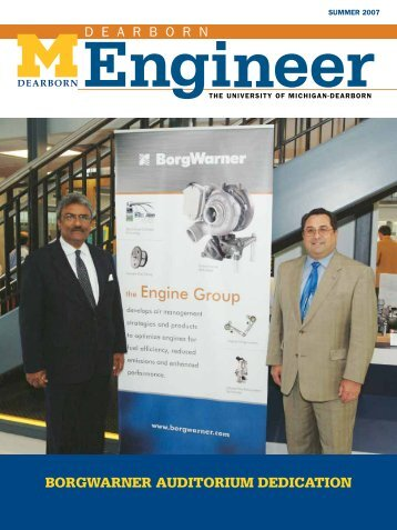 Dearborn Engineer, Summer 2007 - University of Michigan ...