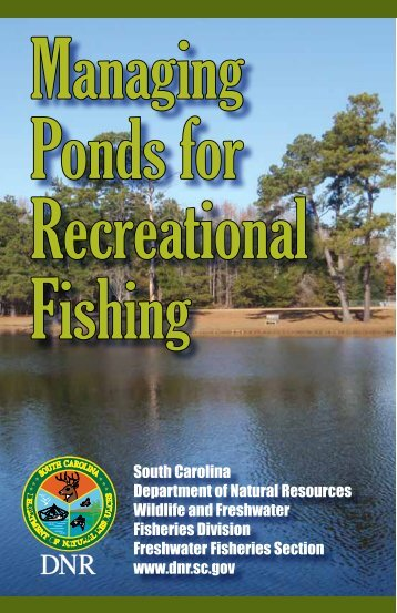 Pond Management - South Carolina Department of Natural Resources