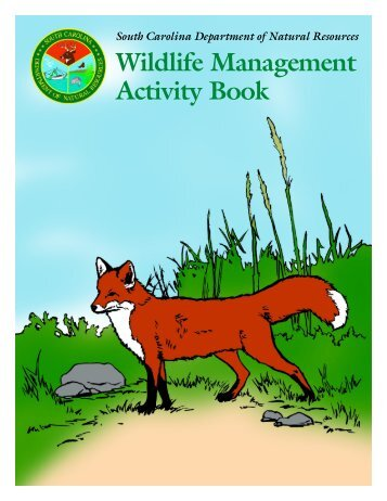 Wildlife Management Activity Book - South Carolina Department of ...