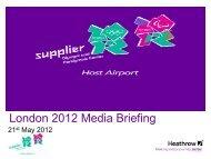 London 2012 Media Briefing - Heathrow Airport
