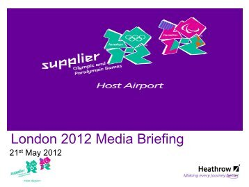 London 2012 Media Briefing - Heathrow Airport